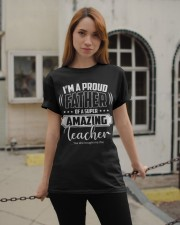 Proud Father of A Super Amazing Teacher  Classic T-Shirt apparel-classic-tshirt-lifestyle-19