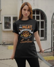 You Put My Meat in Your Mouth Going to Swallow Classic T-Shirt apparel-classic-tshirt-lifestyle-19