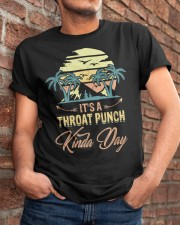 Vintage It's A Throat Punch Kinda Day Retro Classic T-Shirt apparel-classic-tshirt-lifestyle-26