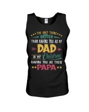 Better Than Having You As My Dad Is Their Papa Unisex Tank thumbnail