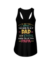 Better Than Having You As My Dad Is Their Papa Ladies Flowy Tank thumbnail