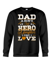 Dad Son's First Hero Daughter's First Love  Crewneck Sweatshirt thumbnail