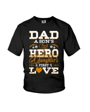 Dad Son's First Hero Daughter's First Love  Youth T-Shirt tile