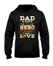 Dad Son's First Hero Daughter's First Love  Hooded Sweatshirt tile
