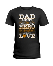 Dad Son's First Hero Daughter's First Love  Ladies T-Shirt tile
