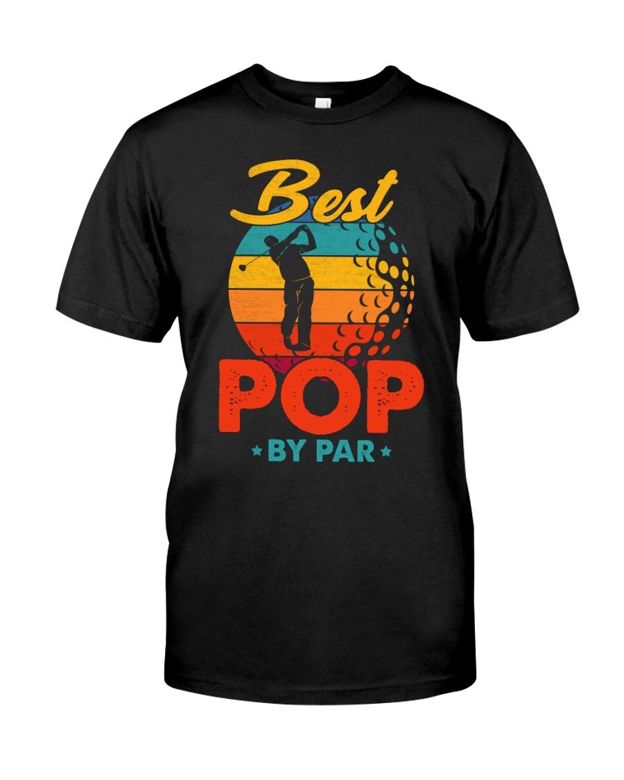 Best Pop By Par Golf Lover For Dad Classic T-Shirt