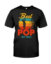 Best Pop By Par Golf Lover For Dad Classic T-Shirt front