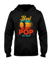 Best Pop By Par Golf Lover For Dad Hooded Sweatshirt thumbnail