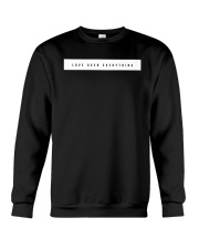 Love Over Everything Crewneck Sweatshirt tile