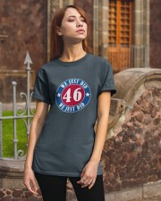 We Just DID 46 Style 2020 Classic T-Shirt apparel-classic-tshirt-lifestyle-06