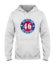 We Just DID 46 Style 2020 Hooded Sweatshirt thumbnail