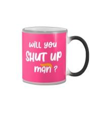 will you SHUT UP Man 2020 Color Changing Mug thumbnail