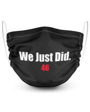 We Just Did 46 Baseball Hat Cap President J-Biden 2 Layer Face Mask - Single thumbnail