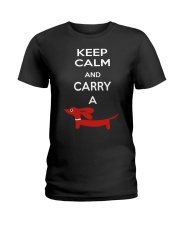 Keep Calm and Carry a Dachshund Ladies T-Shirt front