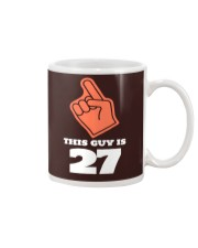 this guy is 27 tee Mug front