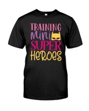 Training my super heroes Tee for teacher Classic T-Shirt front