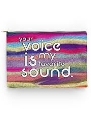 your voice is my favorite sound Accessory Pouch - Large front