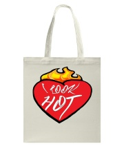 I look hot Flame Heart- Shirts and Bags Tote Bag thumbnail