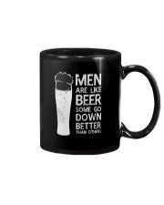 MEN ARE LIKE BEER SOME GO DOWN BETTER THAN OTHERS Mug front