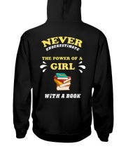 Never underestimate the power of a Girl Hooded Sweatshirt back