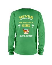 Never underestimate the power of a Girl Long Sleeve Tee thumbnail