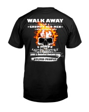 Have anger issure just walk away Classic T-Shirt back