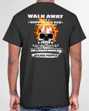 Have anger issure just walk away Classic T-Shirt garment-tshirt-unisex-back-04