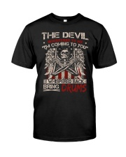 The devil whispered to me I am coming to you Classic T-Shirt front
