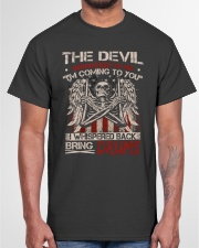 The devil whispered to me I am coming to you Classic T-Shirt garment-tshirt-unisex-front-03