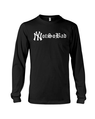 NY Not So Bad Shirt