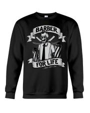 Barber For Life Shave and Cut BW T-Shirt Crewneck Sweatshirt thumbnail