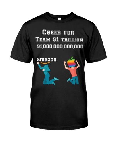 Cheer For Team 1 Trillion Dollars  Shirt