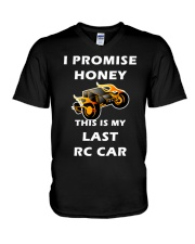 Rc Cars I Promise Honey This Is My Last Rc Car Tee V-Neck T-Shirt thumbnail