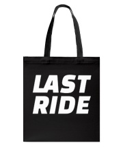 LAST RIDE T-SHIRT Tote Bag thumbnail