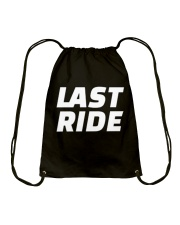 LAST RIDE T-SHIRT Drawstring Bag thumbnail