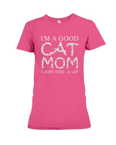 Tshirt - I AM A GOOD CAT MOM