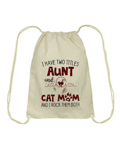 I HAVE TWO TITLES AUNT AND CAT MOM