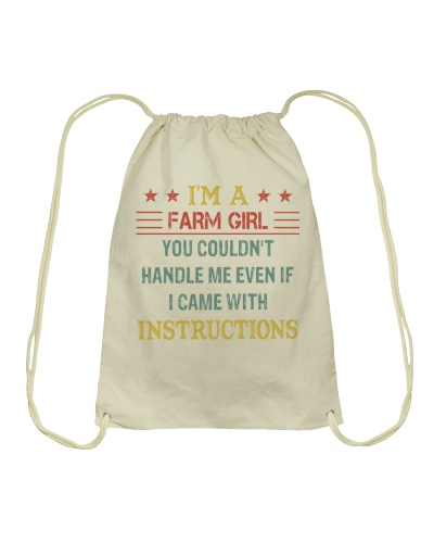 I'M A FARM GIRL YOU COULDN'T HANDLE ME