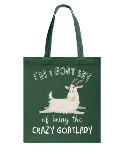 I'M 1 GOAT SHY OF BEING THE CRAZY GOATLADY