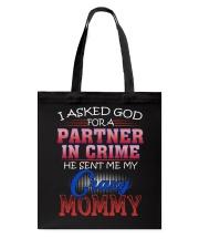 CRAZY MOMMY Tote Bag tile