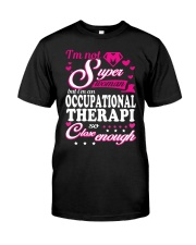 SHIRT OCCUPATIONAL THERAPI Classic T-Shirt front