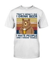 I Drink Beer I Hate People Classic T-Shirt front