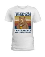 I Drink Beer I Hate People Ladies T-Shirt thumbnail