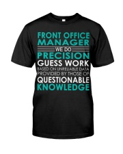 Front Office Manager We Do Premium Fit Mens Tee thumbnail