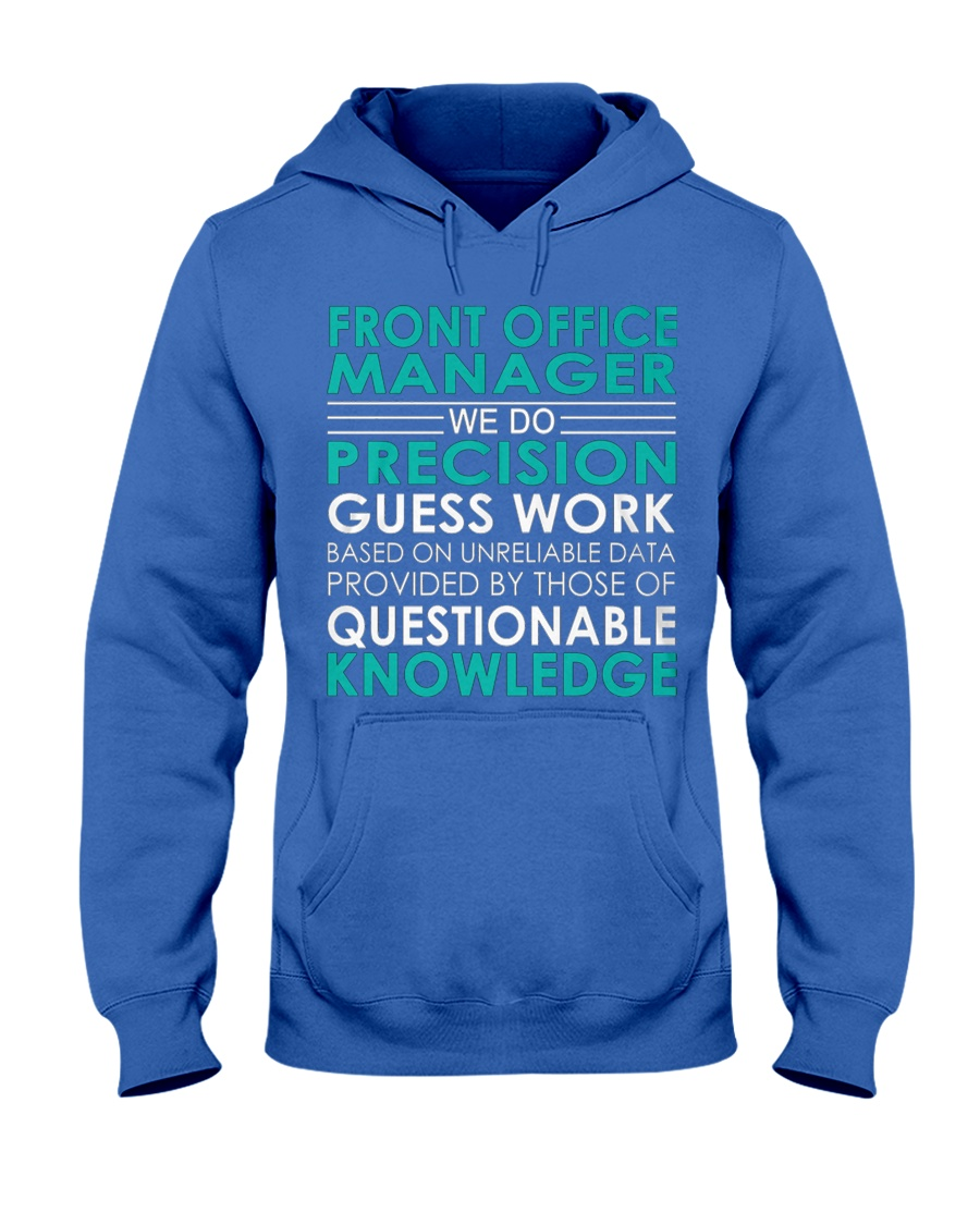 Front Office Manager We Do Hooded Sweatshirt
