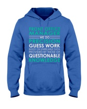 Front Office Manager We Do Hooded Sweatshirt front