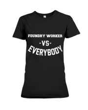 Foundry Worker Vs Everybody Premium Fit Ladies Tee tile