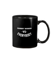 Foundry Worker Vs Everybody Mug tile