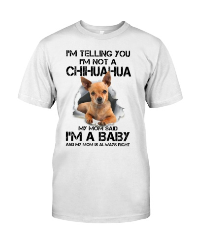 I'm Telling You I'm Not A Chihuahua