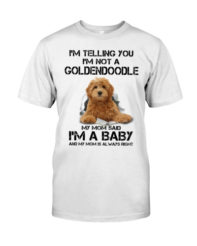 I'm Telling You I'm Not A Goldendoodle